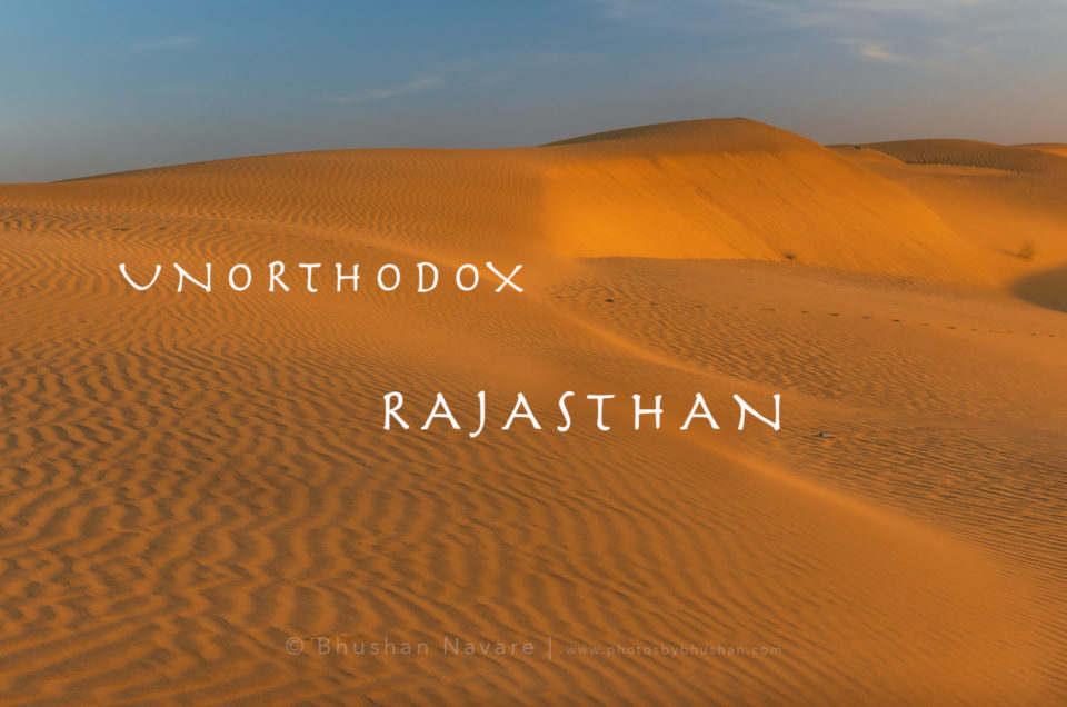 Unorthodox Rajasthan: A journey beyond normal